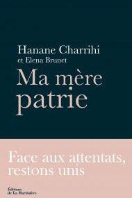 Ma mère patrie, par Hanane Charrihi et Elena Brunet