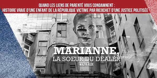 Marianne, la sœur du dealer, par Maliya Allie