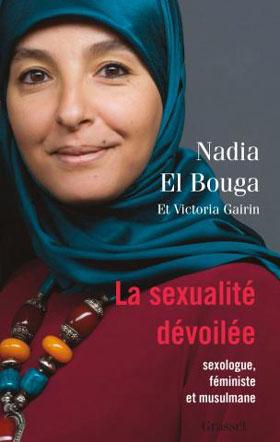 La sexualité dévoilée, par Nadia El Bouga et Victoria Gairin