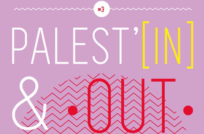 3e édition Festival Palest'In & Out : voir la Palestine autrement