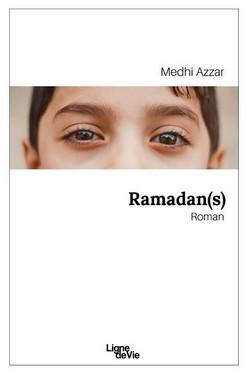 Ramadan(s), un roman signé Mehdi Azzar