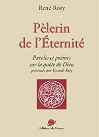 Pèlerin de l'Éternité (Gnosis Editions France, 2014)