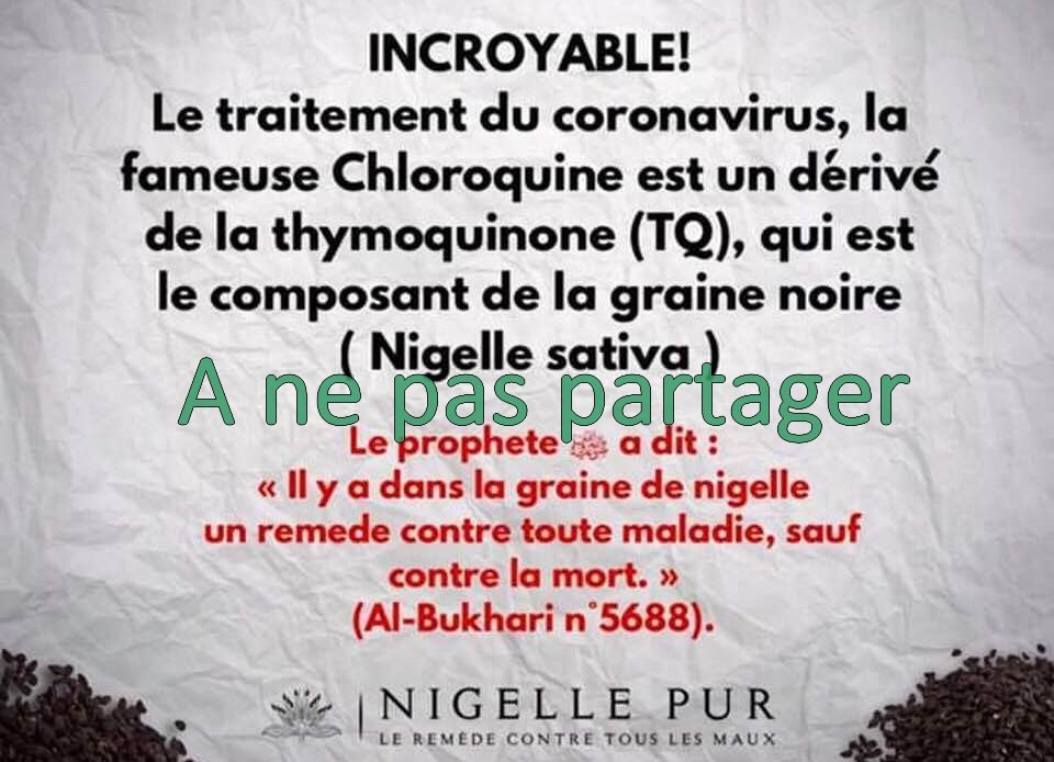 Gare aux fake news : chloroquine, nigelle et coronavirus, chronique d'une désinformation