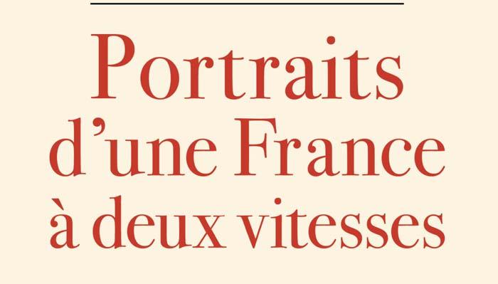 « Portrait d'une France à deux vitesses », enquête sur une République en panne