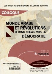 Colloque Monde Arabe et Révolutions : le long chemin vers la démocratie