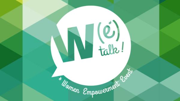 Une femme, des femmes... W(e)Talk pour célébrer l'action au féminin pluriel