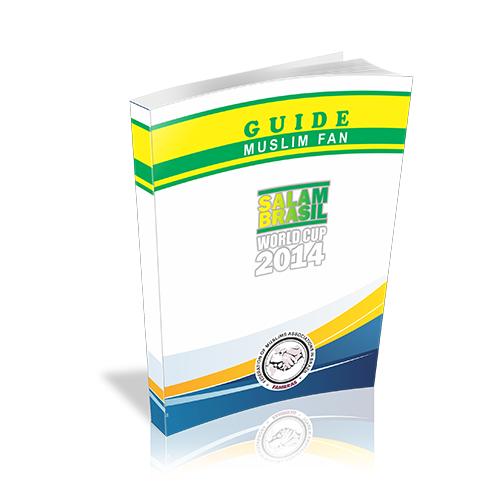 Mondial 2014 : Salam Brazil, un guide destiné aux supporters musulmans