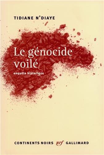 Avec Tidiane N'Diaye, le génocide de la traite orientale dévoilé