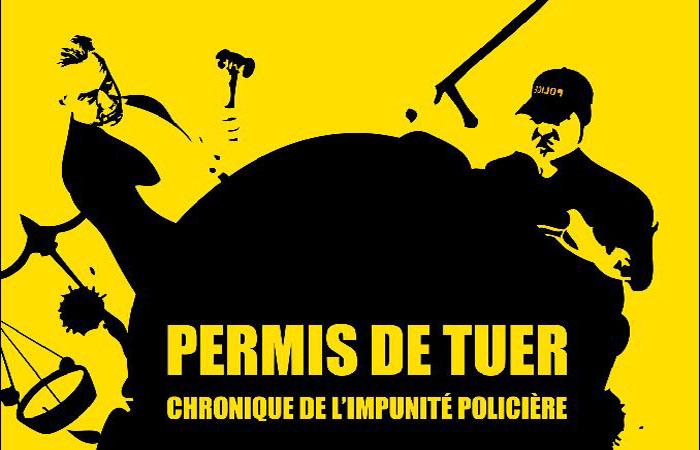 Permis de tuer : l'impunité des crimes policiers en France dénoncée