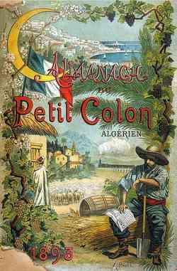 L'agriculture en Algérie française, une illustration concrète du processus colonial au Maghreb