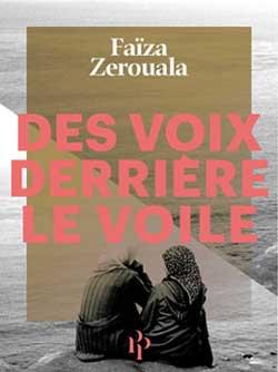 Des voix derrière le voile, de Faïza Zerouala
