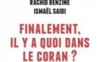 Finalement, il y a quoi dans le Coran ?, de Rachid Benzine et Ismaël Saidi