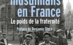 Juifs et musulmans en France - Le poids de la fraternité, par Ethan Katz