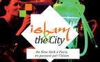 « Islam & the City », un festival qui décoiffe, à l'Institut des cultures d'islam