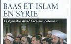 Syrie : Baas et islam, le rôle des oulémas en politique