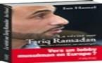 La vérité sur Tariq Ramadan