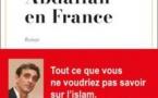 Heureux comme Abdallah en France, un roman miroir des tiraillements des musulmans en France