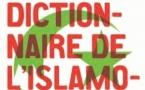 Dictionnaire de l'islamophobie, de Kamel Meziti