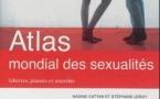 Atlas mondial des sexualités : la mondialisation de l'intime