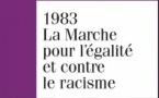 1983. La Marche pour l'égalité et contre le racisme