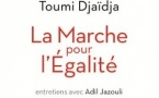 La Marche pour l'égalité, de Toumi Djaïdja