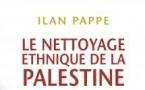 Le nettoyage ethnique de la Palestine, d'Ilan Pappe
