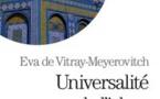 Universalité de l'islam, d'Éva de Vitray-Meyerovitch