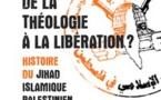 De la théologie à la libération ? Histoire du Jihad islamique palestinien