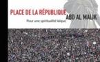 Place de la République - Pour une spiritualité laïque, d'Abd Al Malik