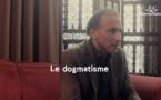 Le dogmatisme [Jour 15]