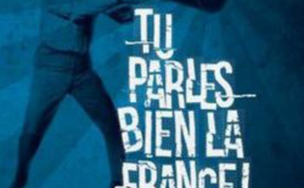 Tu parles bien la France !, par Julien Barret
