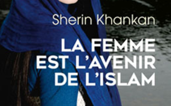 La femme est l'avenir de l'homme – Le combat d'une femme imame, de Sherin Khankan