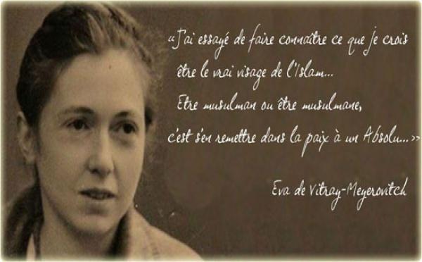 Eva de Vitray-Meyerovitch : une chercheuse d'absolu, amoureuse de l'islam