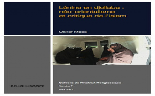 Lénine en djellaba : néo-orientalisme et critique de l'islam
