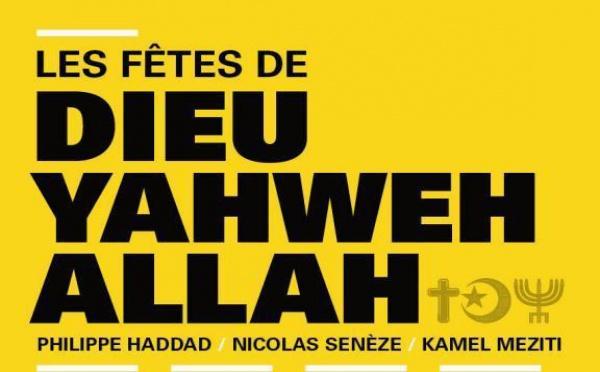 Nicolas Senèze : «Dieu, Yahweh, Allah : connaître la religion de l'autre, c'est mieux le comprendre»