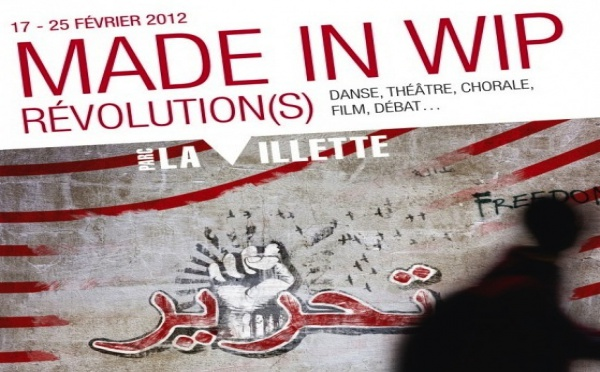 « Made in WIP » : Révolution(s) à La Villette