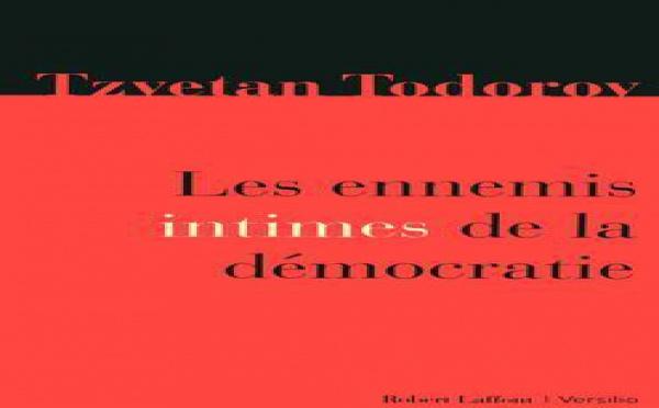 Tzvetan Todorov : La démocratie minée