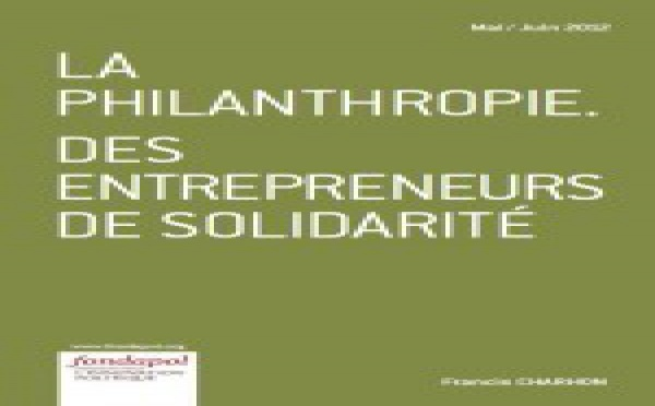 La philantrophie : des entrepreneurs de solidarité