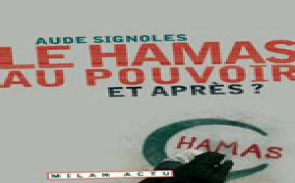 Le Hamas au pouvoir. Et après ?