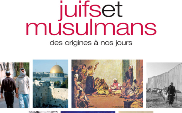 Histoire des relations entre juifs et musulmans, des origines à nos jours