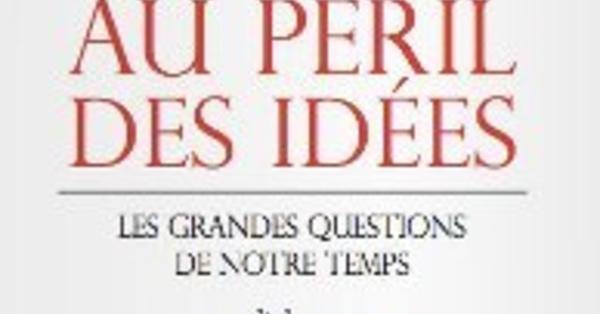 Au péril des idées, d'Edgar Morin et Tariq Ramadan
