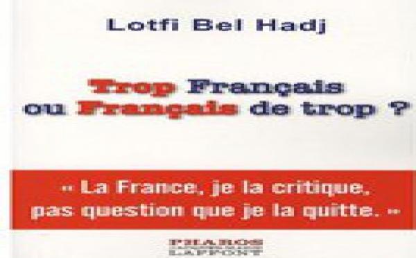 'Trop Français ou Français de trop ?'