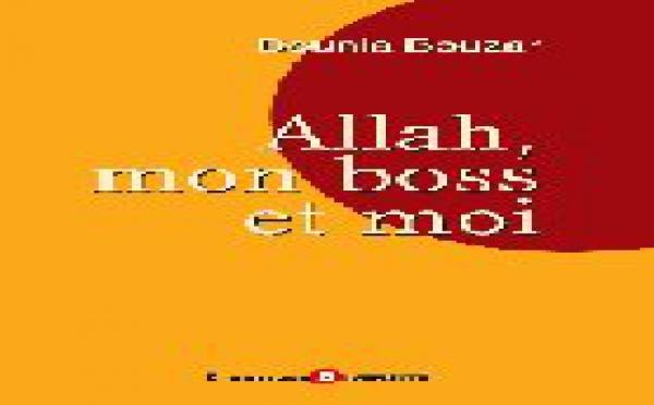 « Allah, mon boss et moi », le dernier ouvrage de Dounia Bouzar